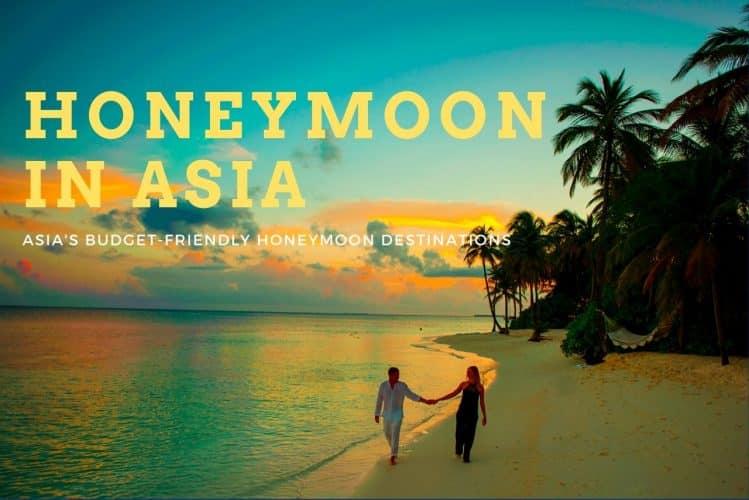 Asia's Budget-Friendly Honeymoon Destinations
